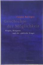 Caspar Battegay_Geschichte der Möglichkeit